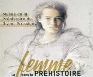 Grand Pressigny - La femme dans la Préhistoire - Carré